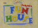 FUN HOUSE with Pat Sharp